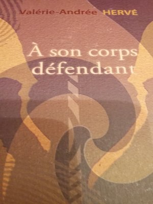 cover image of A Son Corps Défendant